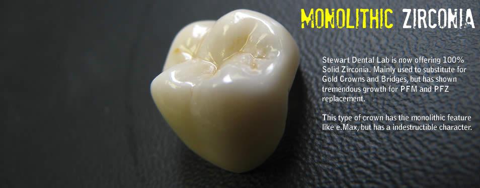 Monolithic Zirconia